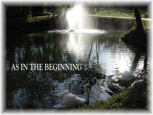 as in the beginning